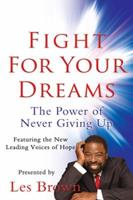 Fight For Your Dreams! 098197080X Book Cover