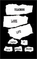 Teaching Love Life 0966072618 Book Cover