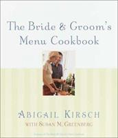 The Bride & Groom's Menu Cookbook 0767906152 Book Cover