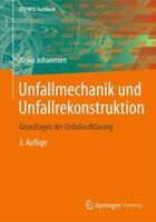 Unfallmechanik Und Unfallrekonstruktion: Grundlagen Der Unfallaufklarung 3658015934 Book Cover