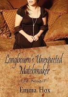 Longbourn's Unexpected Matchmaker 0615328857 Book Cover
