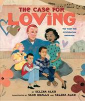 The Case for Loving: The Fight for Interracial Marriage 0545478537 Book Cover