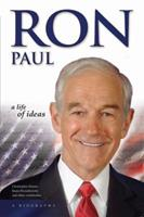 Ron Paul: A Life 097386494X Book Cover