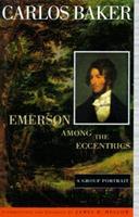 Emerson among the Eccentrics: A Group Portrait 067086675X Book Cover