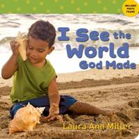I See the World God Made 0784720924 Book Cover