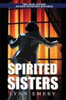 Spirited Sisters 0996527273 Book Cover