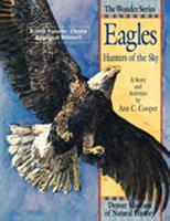 Eagles: Hunters of the Sky 1879373114 Book Cover