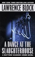 A Dance At The Slaughterhouse 0688103499 Book Cover