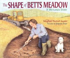 Shape Of Betts Meadow, The 0761321152 Book Cover