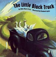 Little Black Truck, The 0671781057 Book Cover