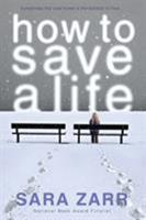 How to Save a Life 0316036064 Book Cover