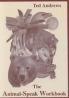 The Animal-Speak Workbook 1888767480 Book Cover
