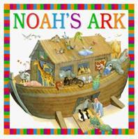 Bible Board Books: Noah's Ark 0789422026 Book Cover
