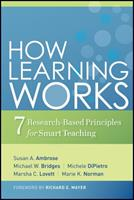 How Learning Works: Seven Research-Based Principles for Smart Teaching 0470484101 Book Cover