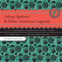 Johnny Appleseed & Other American Legends 0982028253 Book Cover
