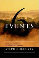 Six Events: The Restoration Model for Solving Life's Problems 1573451878 Book Cover