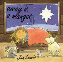 Away in a Manger 0764155172 Book Cover