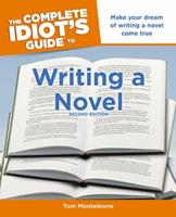 The Complete Idiot's Guide to Writing a Novel 1615640339 Book Cover