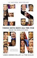 Those Guys Have All the Fun: Inside the World of ESPN