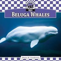 Beluga Whales 1616134461 Book Cover
