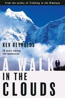A Walk in the Clouds: 50 Years Among the Mountains 0825307325 Book Cover