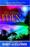 The Taking of Eden 1933113537 Book Cover