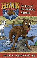 The Case of the Vanishing Fishhook (Hank the Cowdog 0670884383 Book Cover