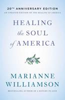 Healing the Soul of America - 20th Anniversary Edition 1982101563 Book Cover