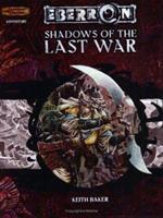 Shadows of the Last War (Eberron Campaign Setting) 0786932767 Book Cover