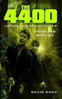The 4400: Promises Broken 1416543236 Book Cover