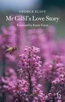 Mr Gilfil's Love Story (Hesperus Classics) 1843911426 Book Cover