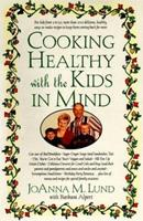 Cooking Healthy with the Kids in Mind 0399526056 Book Cover
