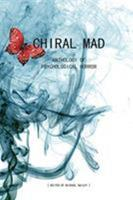 Chiral Mad 1479152439 Book Cover