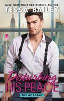 Disturbing His Peace 0062467123 Book Cover