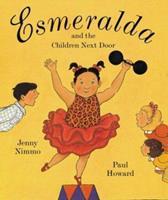 Esmeralda and the Children Next Door 0618029028 Book Cover