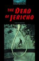 The Dead Of Jericho: 1800 Headwords (Oxford Bookworms Library) 0194230619 Book Cover