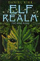 Elf Realm: The High Road 0810940752 Book Cover