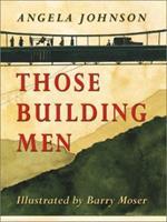 Those Building Men 0590665219 Book Cover