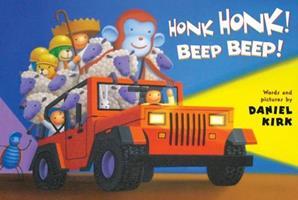 Honk Honk! Beep Beep! 1423124863 Book Cover