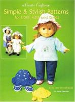 Simple & Stylish Patterns for Dolls' Hats & Shoes: For 18-Inch, 14-Inch and 8-Inch Dolls (Creative Crafters Series) 0942620429 Book Cover