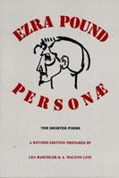 Personae: The Shorter Poems of Ezra Pound 081121138X Book Cover
