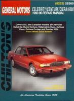 GM Celebrity/Century/Ciera/6000  1982-96 (Chilton's Total Car Care Repair Manual) 0801991080 Book Cover