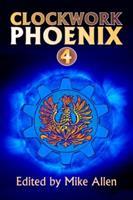 Clockwork Phoenix 4 0988912406 Book Cover