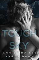 Touch the Sky 1530682525 Book Cover