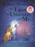 The Lion, the Unicorn and Me 1407109057 Book Cover