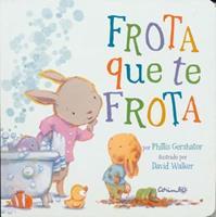 Frota Que Te Frota 8484705293 Book Cover