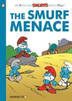 The Smurfs #22: The Smurf Menace 1629916226 Book Cover