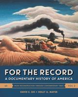 For the Record: A Documentary History of America 0393283046 Book Cover