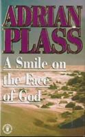 A Smile on the Face of God 034051387X Book Cover