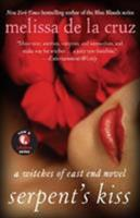The Serpent's Kiss 1401312632 Book Cover